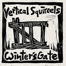 Vertical Squirrels - Winters Gate